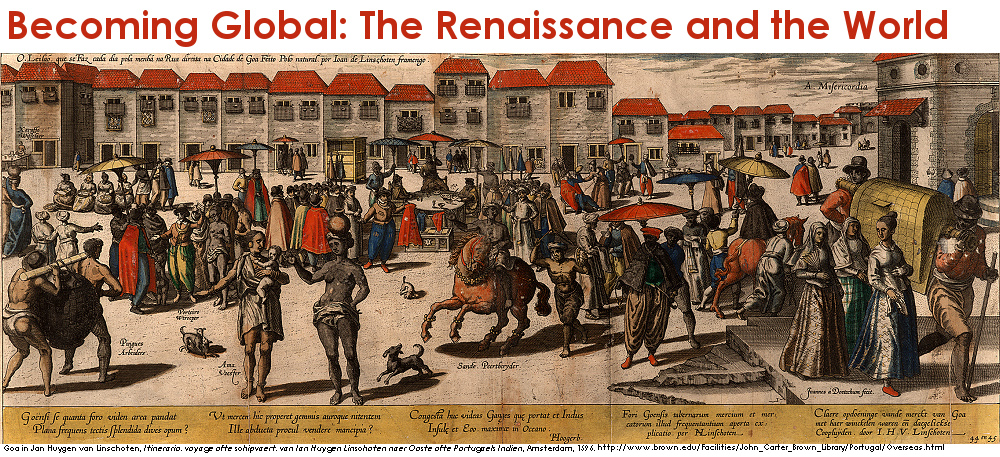Becoming Global: The Renaissance and the World