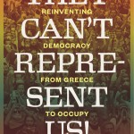 Tuesday, September 16th—They Can't Represent Us! Reinventing Democracy from Greece to Occupy